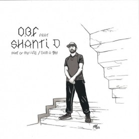 """(12"""") OBF FEAT SHANTI D - PART OF MY LIFE / DEM A TRY"""