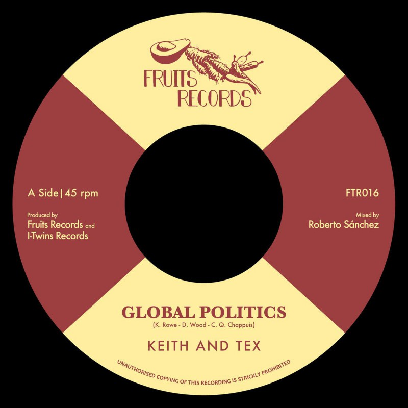"(7"") KEITH & TEX - GLOBAL POLITICS / THE I-TWINS - I TAKE THE RISK"