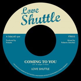 "(7"") LOVE SHUTTLE - COMING TO YOU / GEE SUGAR - LOVERS BOULEVARD"