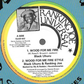 "(12"") BLACK UHURU - WOOD FOR ME FIRE / SLY & ROBBIE - WOOD FOR ME FIRE DUB WISE"
