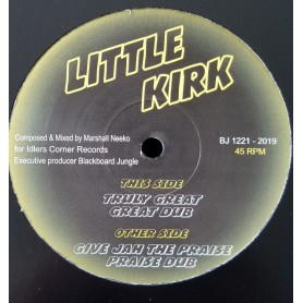 "(12"") LITTLE KIRK - TRULY GREAT / GIVE JAH THE PRAISE"