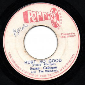 "(7"") SUZAN CADOGAN AND THE DIAMONDS - HURT SO GOOD / UPSETTER - RUB A DUB"