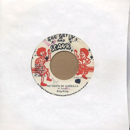 "(7"") KING KONG - NO TOUCH DE GORRILLA / HIT SQUAD CONNECTION"