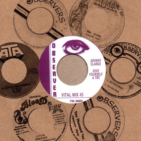 "(7"") JOHNNY CLARKE - GIVE YOURSELF A TRY / OBSERVERS - PART 2"