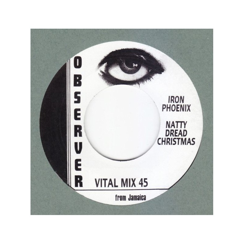 "(7"") IRON PHOENIX - NATTY DREAD CHRISTMAS"