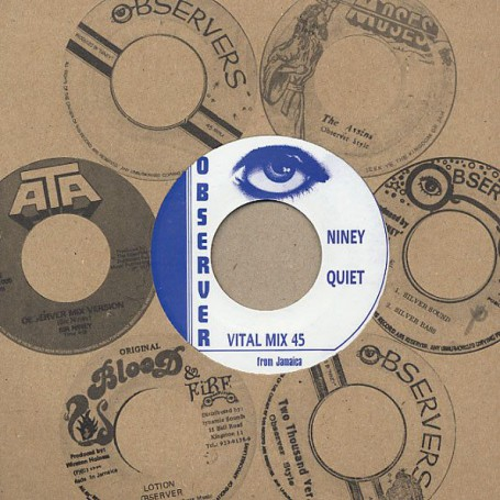 "(7"") NINEY - QUIET / THE OBSERVERS - DUB PLATE MIX"