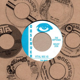 "(7"") THE HEPTONES - MOUNT ZION / THE OBSERVERS - MOUNT ZION PART 2"