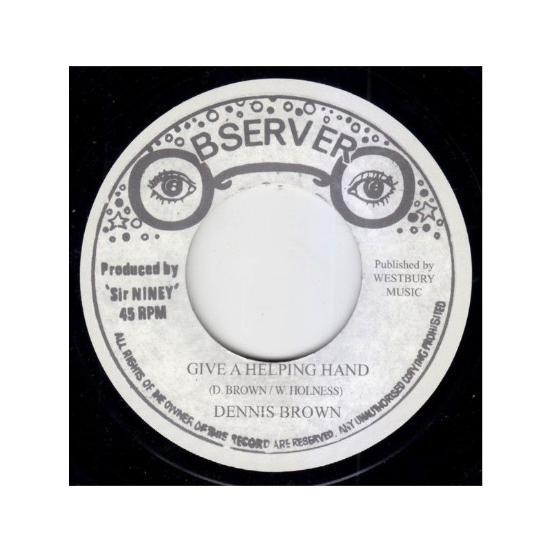 "(7"") DENNIS BROWN - GIVE A HELPING HAND / THE OBSERVER - NEW STYLE"