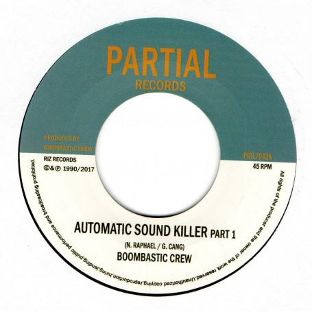 """(7"""") BOOMBASTIC CREW - AUTOMATIC SOUND KILLER PART 1 & 2"""