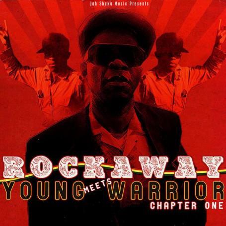 (LP) ROCKAWAY MEETS YOUNG WARRIOR - CHAPTER ONE