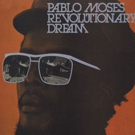 (LP) PABLO MOSES - REVOLUTIONARY DREAM