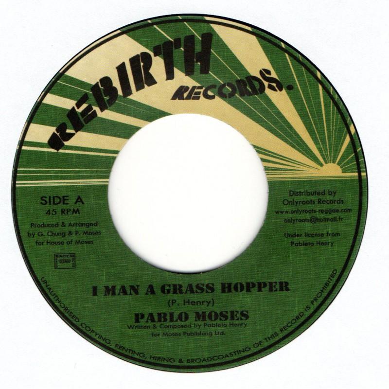 """(7"""") PABLO MOSES - I MAN A GRASS HOPPER / VERSION"""