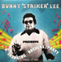 """(LP) BUNNY STRIKER LEE - Presents A SKANKING ROCKING PARTY : STRICTLY 12"""" STYLE"""