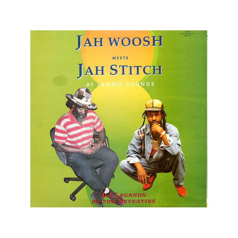 (LP) JAH WOOSH MEETS JAH STITCH AT LEGGO SOUNDS : DJ LEGENDS OF THE SEVENTIES