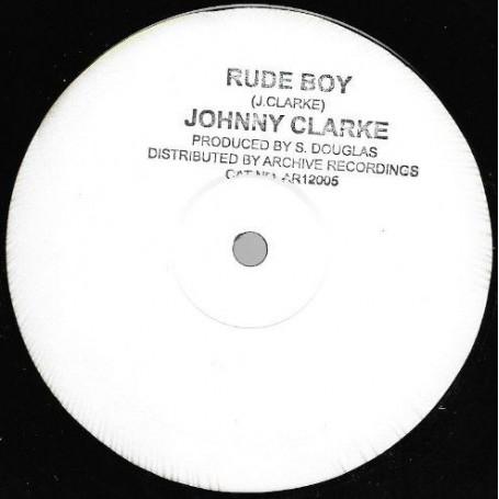"(12"") JOHNNY CLARKE - RUDE BOY / YOU BETTER TRY"