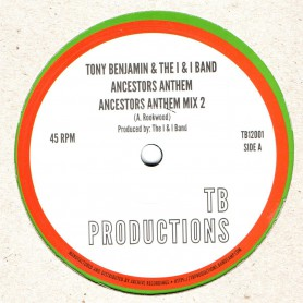 "(12"") TONY BENJAMIN & THE I & I BAND - ANCESTORS ANTHEM / ANCESTORS ANTHEM VERSION"