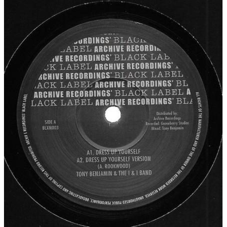 """(12"""") TONY BENJAMIN & THE I & I BAND - DRESS UP YOURSELF (Dubplate Mix)"""