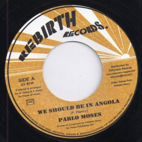 "(7"") PABLO MOSES - WE SHOULD BE IN ANGOLA / VERSION"