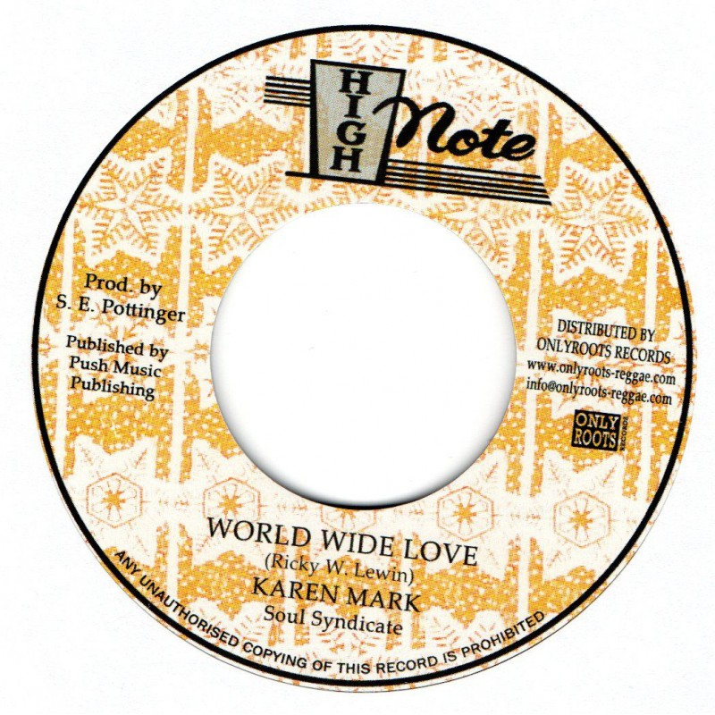 "(7"") KAREN MARK - WORLD WIDE LOVE / SOUL SYNDICATE - WORLD WIDE DUB"