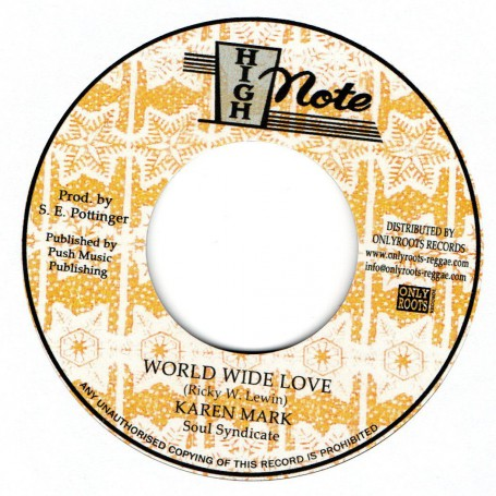 "(7"") KAREN MARK - WORLD WIDE LOVE / SOUL SYNDICATE - WORLD WIDE DUB"