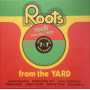 """(7x7"""" Box Set) ROOTS FROM THE YARD"""