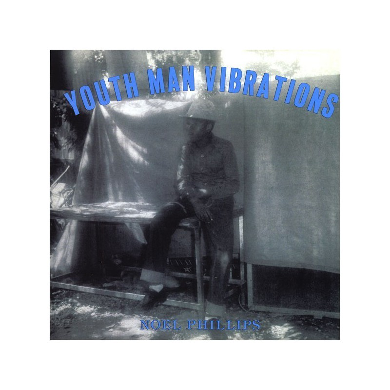 (LP) NOEL PHILLIPS - YOUTH MAN VIBRATIONS
