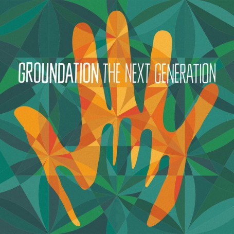 (2xLP) GROUNDATION - THE NEXT GENERATION