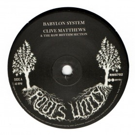 "(7"") CLIVE MATTHEWS & THE RAW RHYTHM SECTION - BABYLON SYSTEM / VERSION"