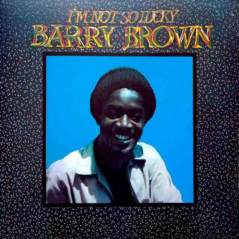 (LP) BARRY BROWN - I'M NOT SO LUCKY
