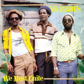 (LP) THE VICEROYS - WE MUST UNITE