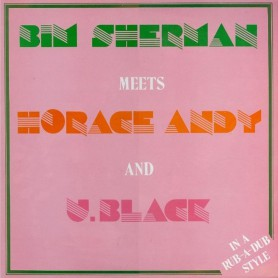 (LP) BIM SHERMAN, HORACE ANDY, U BLACK - IN RUB A DUB STYLE
