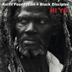 (LP) KEITH FOUNDATION & BLACK DISCIPLES - HI YO