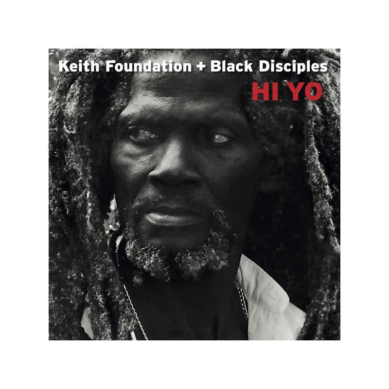 (LP) KEITH FOUNDATION & BLACK DISCIPLES - HI YO
