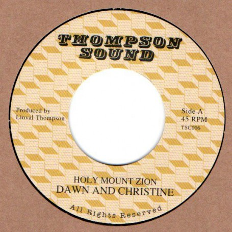 "(7"") DAWN & CHRISTINE - HOLY MOUNT ZION / THE REVOLUTIONARIES - SHOCKIN ROCK"