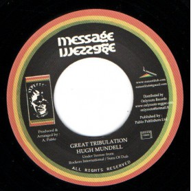 "(7"") HUGH MUNDELL - GREAT TRIBULATION / PABLO ALL STARS - D. PARK STYLE"