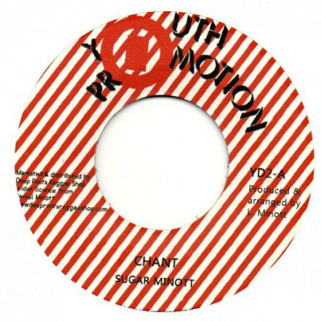 "(7"") SUGAR MINOTT - CHANT / VERSION"