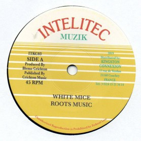 "(7"") WHITE MICE - ROOTS MUSIC / DUB"