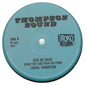 "(12"") LINVAL THOMPSON - GIVE ME BACK / LUMP SUM"