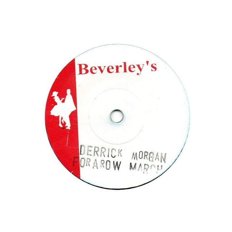 "(7"") DERRICK MORGAN - FORWARD MARCH / JIMMY CLIFF - MISS JAMAICA"