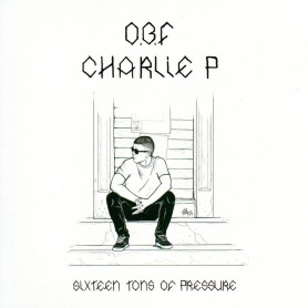 "(7"") O.B.F. FEAT CHARLIE P - SIXTEEN TONS OF PRESSURE / DUB"