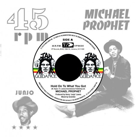 "(7"") MICHAEL PROPHET - HOLD ON TO WHAT YOU GOT / ROOTS RADICS - CRY OF THE WEREWOLF"