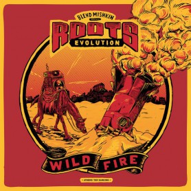 (LP) BLEND MISHKIN & ROOTS EVOLUTION - WILD FIRE