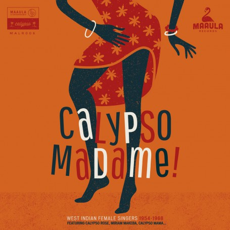 (LP) VARIOUS - CALYPSO MADAME : WEST INDIAN FEMALE SINGERS 1954-1968