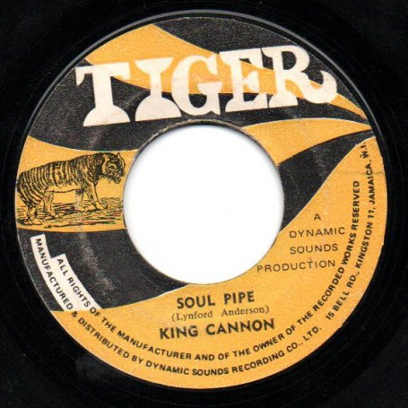 "(7"") KING CANNON - SOUL PIPE / ANDY CAPP - POP A TOP"