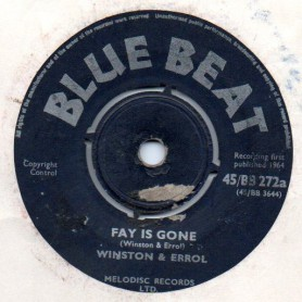 "(7"") WINSTON & ERROL - FAY IS GONE / THE MONARCHS - SAUCE & TEA"