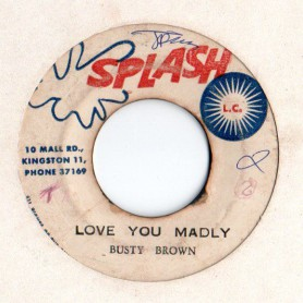 "(7"") BUSTY BROWN - LOVE YOU MADLY / LLOYD CHARMERS - JAMAICA REGGAE"