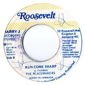 """(7"""") THE PEACEMAKERS - RUN COME SHARP / RUN COME DUB"""