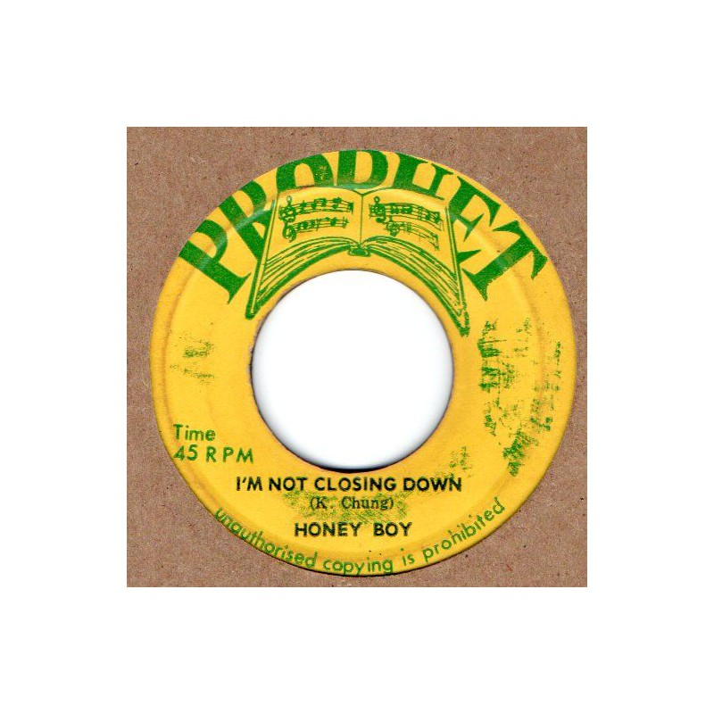 "(7"") HONEY BOY - I'M NOT CLOSING DOWN / SOUL SYNDICATE - VERSION"