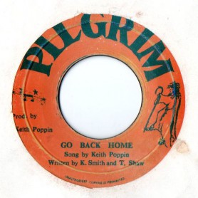 "(7"") KEITH POPPIN - GO BACK HOME / DO YOU LOVE ME"