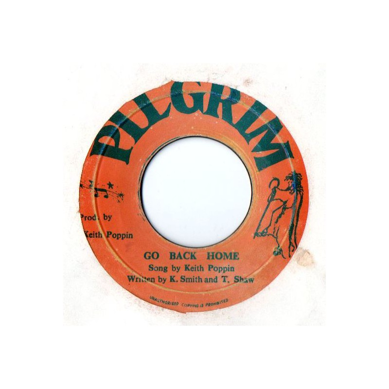 """(7"""") KEITH POPPIN - GO BACK HOME / DO YOU LOVE ME"""